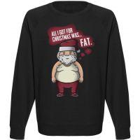 Мужской свитшот All I Got For Christmas Was... Fat. (чёрный)